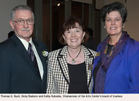 Thomas G. Bush, Vicky Bashore and Kathy Rubesha, Chairwoman of the Arts Center's board of trustees